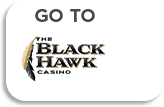 Go To The Black Hawk Casino