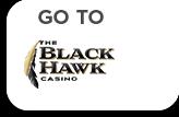Go To The Black Hawk Casino